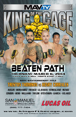 "King of the Cage Presents ""Beaten Path"" at San Manuel Bingo & Casino on March 6th"