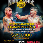 "King of the Cage and MAVTV Announce The ""WORLD AMATEUR CHAMPIONSHIPS 4"" at the Reno Events Center on December 9 for a Live Televised Broadcast"