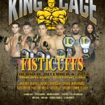 "King of the Cage at San Manuel Indian Bingo & Casino December 4th for ""Fisticuffs"""