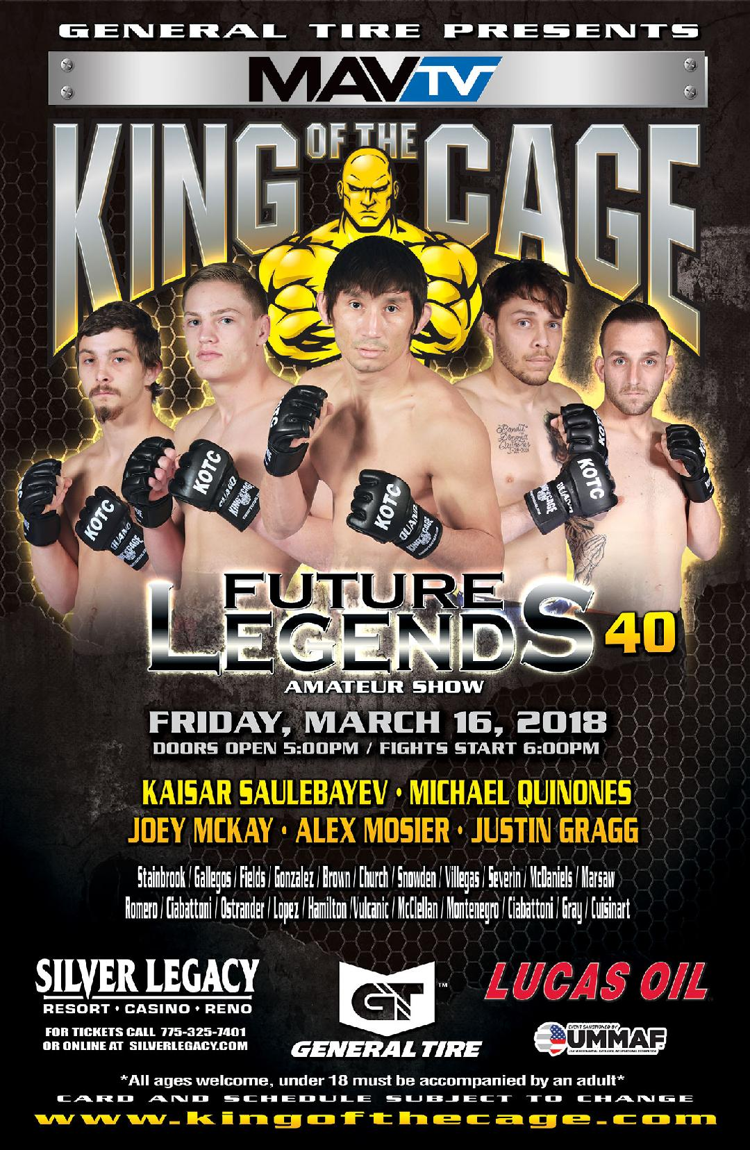 """King of the Cage Announces Fighters to Headline at Silver Legacy Resort Casino Reno on March 16 for """"FUTURE LEGENDS 40"""""""