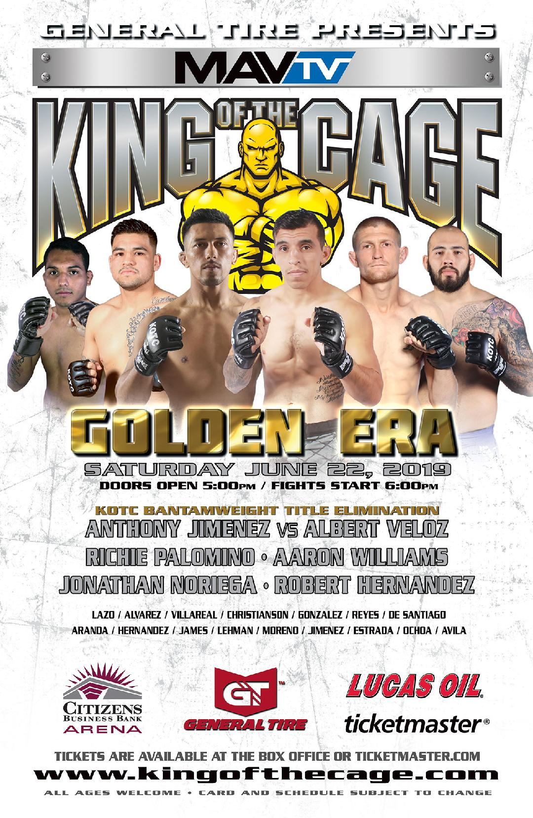"King of the Cage Returns to Citizens Business Bank Arena on June 22 ""GOLDEN ERA"""