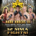 "King of the Cage Returns to Yack Arena on July 28 for ""HARD KNOCKS III"""
