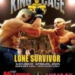 """King of the Cage Debuts at the Meadows Casino Resort on April 25 for """"Lone Survivor"""""""