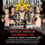 "King of the Cage Returns to Citizens Business Bank Arena on September 2 for ""NEVER QUIT"""