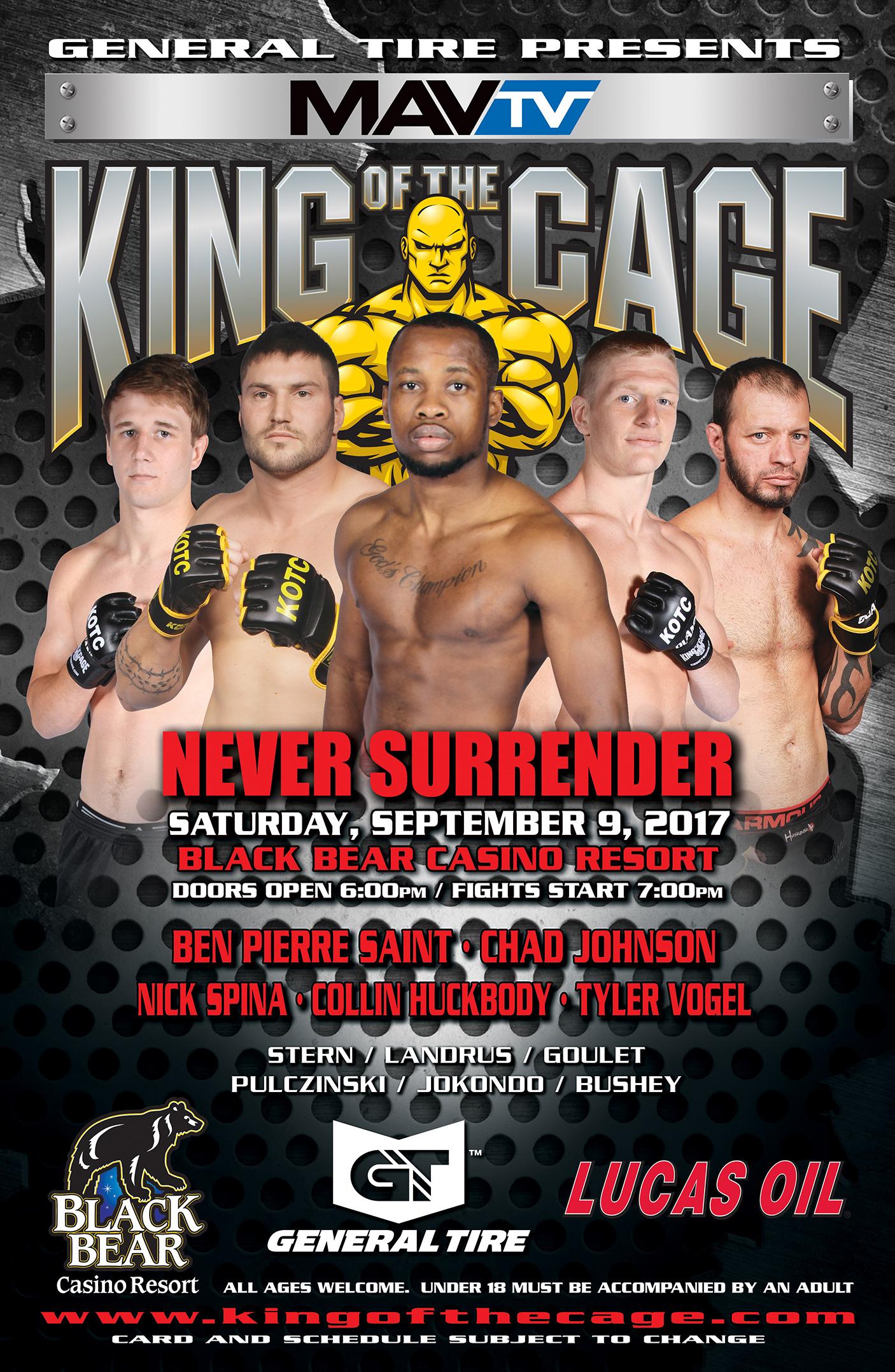 """King of the Cage Returns to Black Bear Casino Resort on September 9 for """"NEVER SURRENDER"""""""