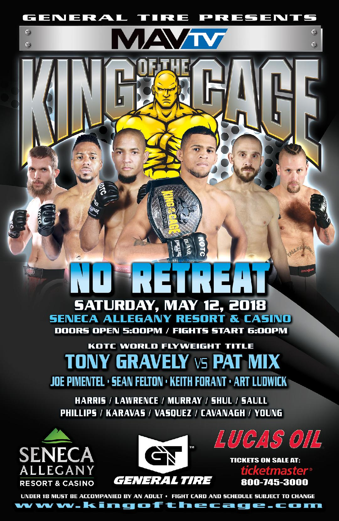 "King of the Cage Returns to Seneca Allegany Resort & Casino on May 12 for ""NO RETREAT"""